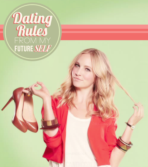 Candice accola dating rules from my future self