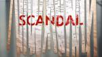"""Scandal"""
