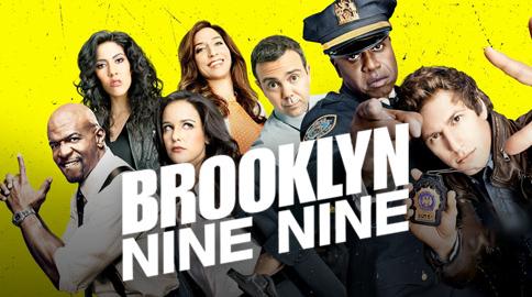 """""""Brooklyn Nine Nine"""""""