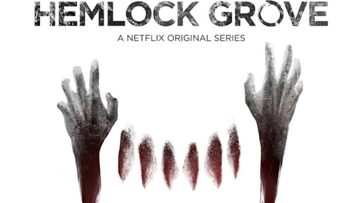 """""""Hemlock Grove"""""""
