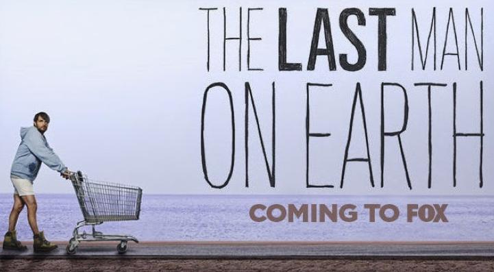 """""""The Last Man On Earth"""""""